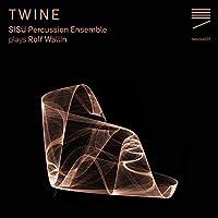 Twine: Sisu Percussion Ensemble