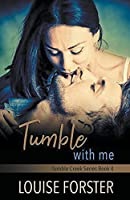Tumble With Me
