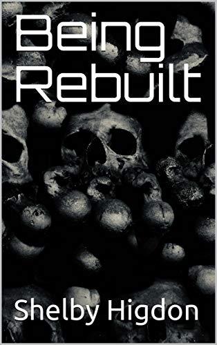 Being Rebuilt