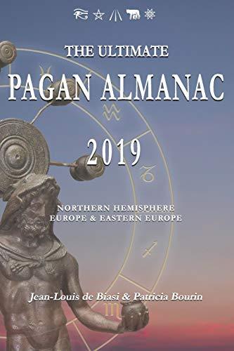 The Ultimate Pagan Almanac 2019: Northern Hemisphere - Europe & Eastern Europe