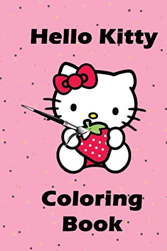 Hello Kitty Coloring Book: 4-10 Years 30 Pages Cute coloring book for kids, girls and adults, perfect gift for your kids