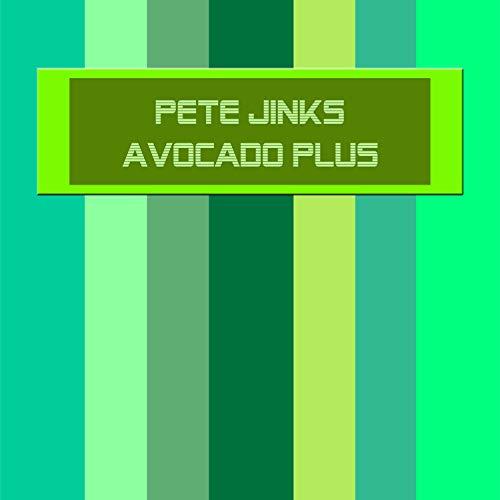 Avocado Plus (Original Alto Sax Mix)