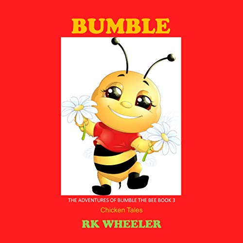 Bumble: Chicken Tales audiobook cover art