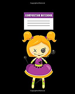 Composition Notebook: Cute Voodoo Doll with Pins Journal - Fun Gift for Good Luck Magic & Occult Book Spells for Girls Boys Teens Teachers & Students. Halloween Notes Edition