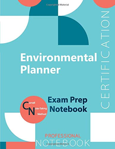 """Environmental Planner Certification Exam Preparation Notebook, examination study writing notebook, Office writing notebook, 154 pages, 8.5"""" x 11"""", Glossy cover"""