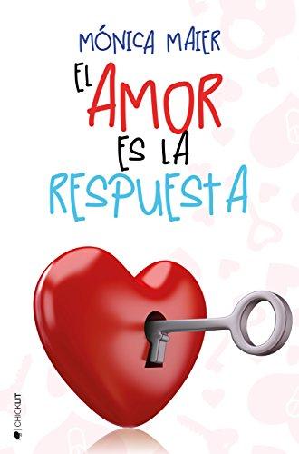 El amor es la respuesta (El amor… nº 2)