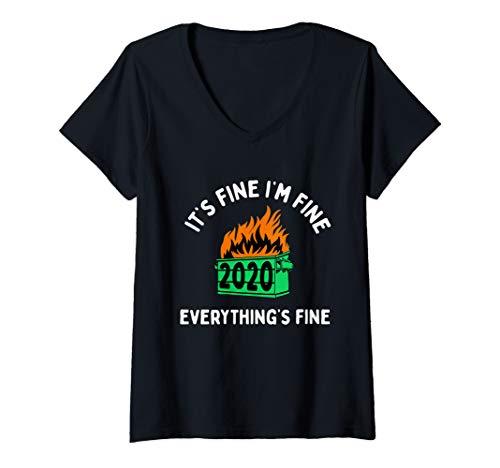 Womens Its Fine Im Fine Everythings Fine 2020 Sucks Dumpster Fire V-Neck T-Shirt