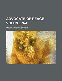 Advocate of Peace Volume 3-4