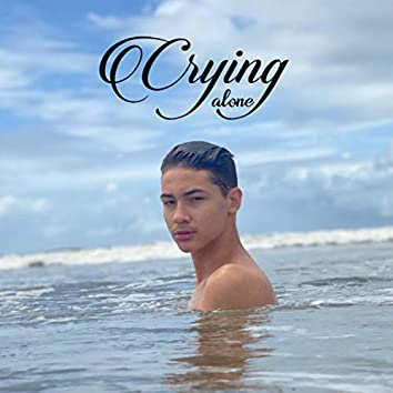 Crying Alone