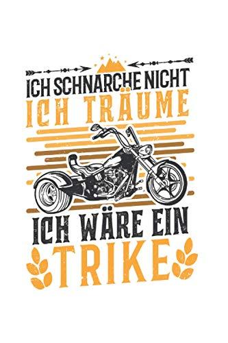 Trike Notizbuch: Trike Schnarchen Triker Biker Dreirad Trikefahrer / 6x9 Zoll / 120 karierte Seiten Seiten