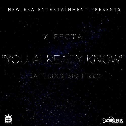 X Fecta feat. Big Fizzo