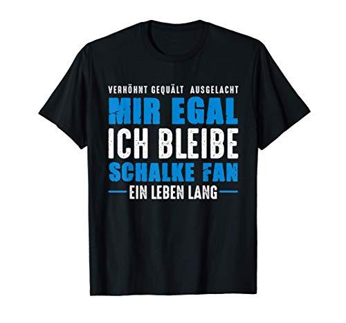 Schalke Fan Ein Leben Lang Gelsenkirchen Schalker Spruch T-Shirt