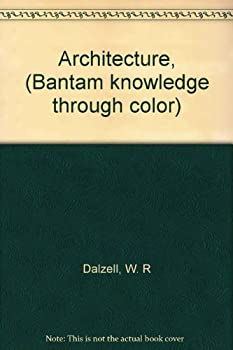 Unknown Binding Architecture, (Bantam knowledge through color) Book