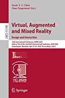Virtual, Augmented and Mixed Reality. Design and Interaction: 12th International Conference, VAMR 2020, Held as Part of the 22nd HCI International Conference, HCII 2020, Copenhagen, Denmark, July 19–24, 2020, Proceedings, Part I (Lecture Notes in Computer Science, 12190)