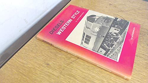 Diesels: Western Style