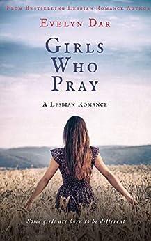 Girls Who Pray by [Evelyn Dar]