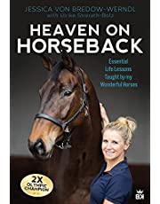 HEAVEN ON HORSEBACK: Learning Life's Lessons From my Wonderful Horses (English Edition)