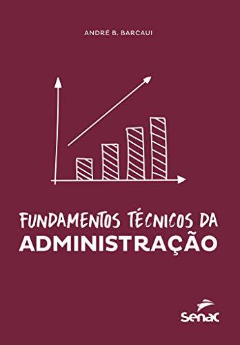 Fundamentos técnicos da administração