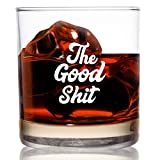 The Good Sh!t Funny Whiskey Bourbon Scotch Glass 11oz- Gag Retirement Gifts for Men- 40 Year Old Gifts for Men- Whiskey Old Fashioned Classic Rocks Glass- Men's Funny Gifts for Guys Birthday- USA Made