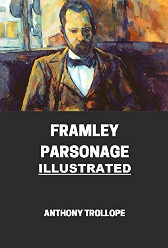 Framley Parsonage Illustrated (English Edition)