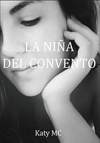 LA NIÑA DEL CONVENTO