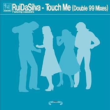 Kismet Records Presents Touch Me (Double 99 Remixes) [feat. Cassandra]