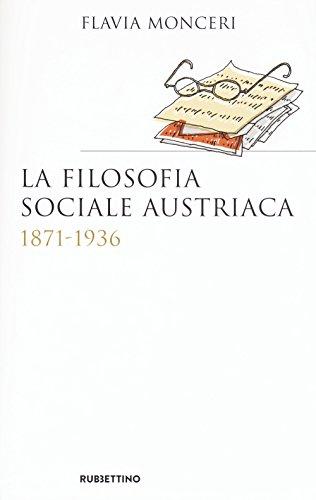 La filosofia sociale austriaca (1871-1936)