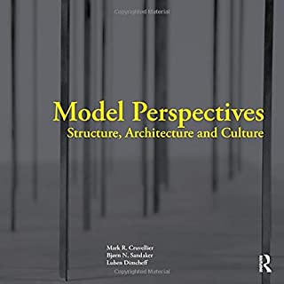Model Perspectives: Structure, Architecture and Culture