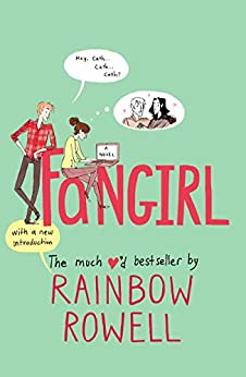 Fangirl: A Novel by [Rainbow Rowell]