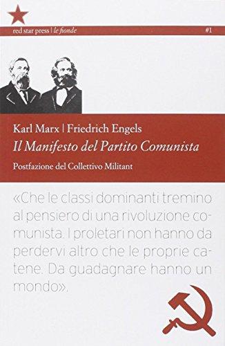 Il manifesto del Partito Comunista. Ediz. integrale