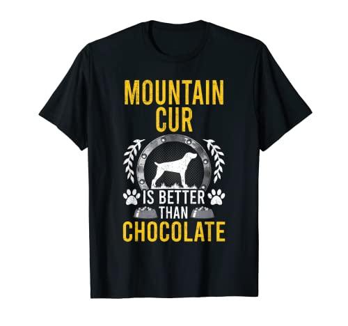 Mountain Cur es mejor que el dueño del perro amante del chocolate Camiseta