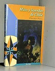 Mitos y leyendas de Chile. par Floridor Pérez