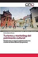 Turismo y marketing del patrimonio cultural