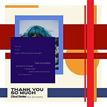 Thank You So Much (feat. Aaron Howles)
