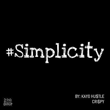 #Simplicity (feat. Cri$Py)