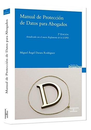 Manual de protección de datos para abogados (Gestión de Despachos) de Miguel...