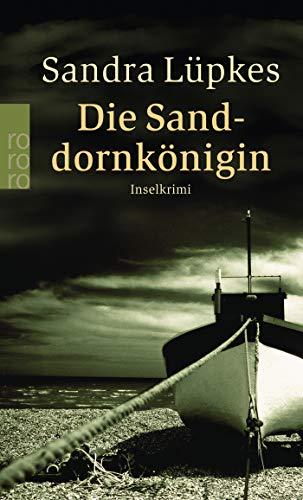 Die Sanddornkönigin: Inselkrimi (Wencke Tydmers ermittelt, Band 1)