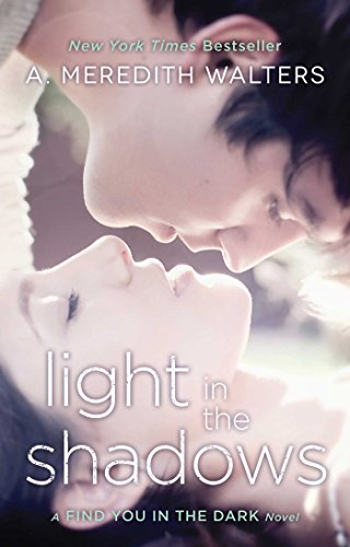 Light in the Shadows (Find You in the Dark Book 2) (English Edition)
