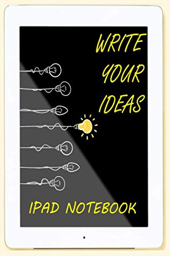Ipad Notebook: An ipad-shaped notebook / journal, good for taking notes, 120 pages, 6x9 inch, ipad screen interior