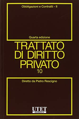 Trattato di diritto privato: Vol. 10/2