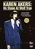 KAREN AKERS: On Stage At Wolf Trap