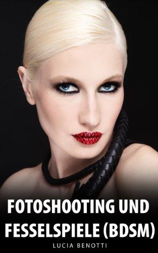 Fotoshooting und Fesselspiele (BDSM)