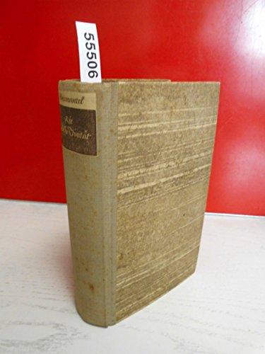 Die höllische Trinität . Roman aus den Jahren der Vollendung des Meisters Mathis Nithart , der fälschlich Matthias Grünewald genannt wurde . Erzählt von Leo Weismantel . ( Auflage 1943 )