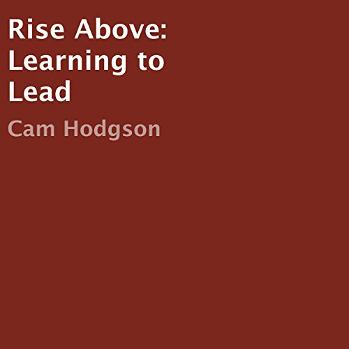 Rise Above: Learning to Lead cover art