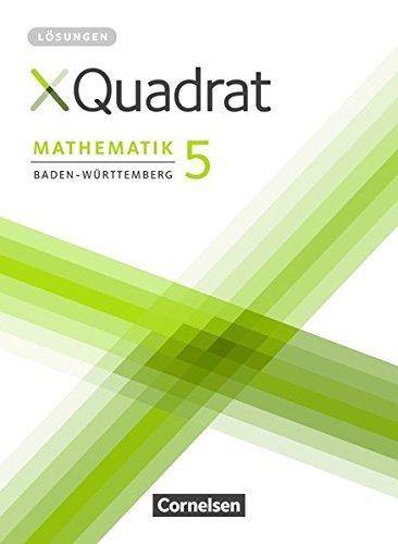 XQuadrat - Baden-Württemberg: 5. Schuljahr - Lösungen zum Schülerbuch