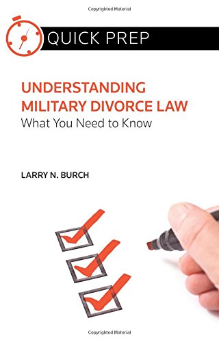 Understanding Military Divorce Law: What You Need to Know (Quick Prep)