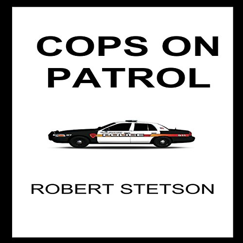 Cops on Patrol audiobook cover art