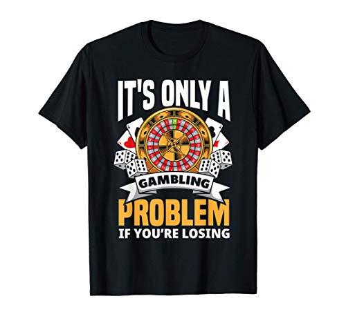 Funny Gambler Roulette Slot Machine Casino Vegas Gambling T-Shirt