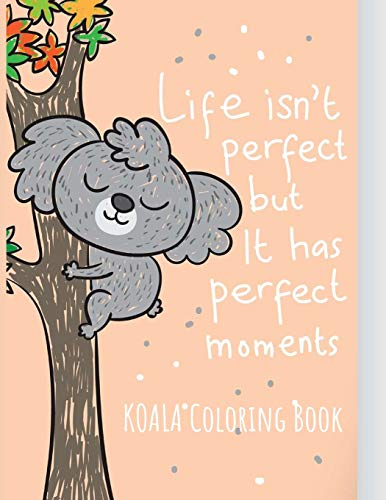 Koala Coloring Book: Koala Toy Gifts for Toddlers, Kids ages 4-8, Girls Ages 8-12 or Adult Relaxation | Cute Stress Relief Animal Birthday Coloring Book Made in USA