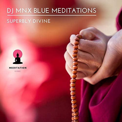 DJ MNX Blue Meditations